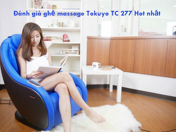 Đánh giá ghế massage Tokuyo TC 277 thư giãn Hot nhất hiện nay