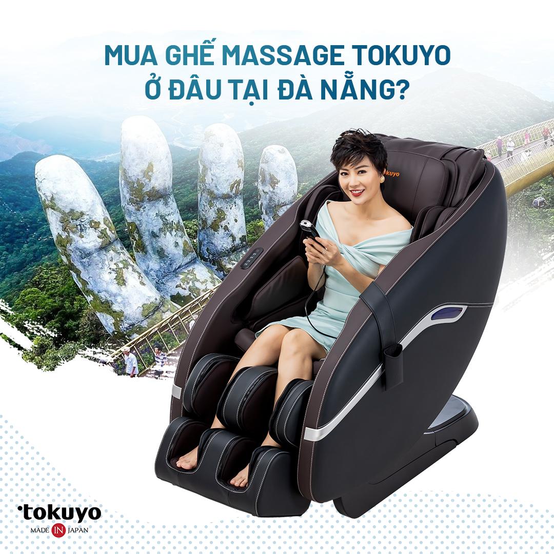 Địa chỉ mua ghế massage Tokuyo uy tín và chính hãng tại Đà Nẵng